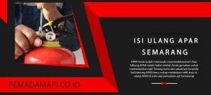 Isi Ulang APAR Semarang Lengkap Harga Terbaik